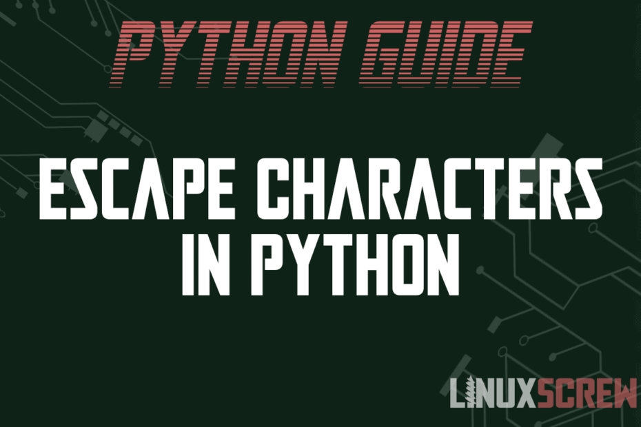Escape Characters in Python