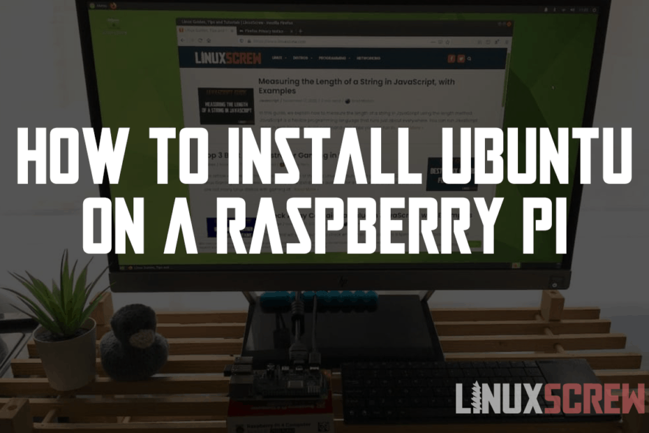 How to Install Ubuntu MATE 2020.10 on a Raspberry Pi