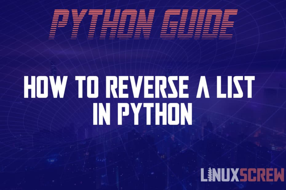 How to Reverse a List in Python
