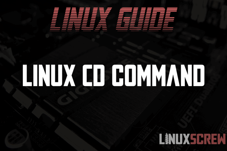 Linux cd Command Change Directory