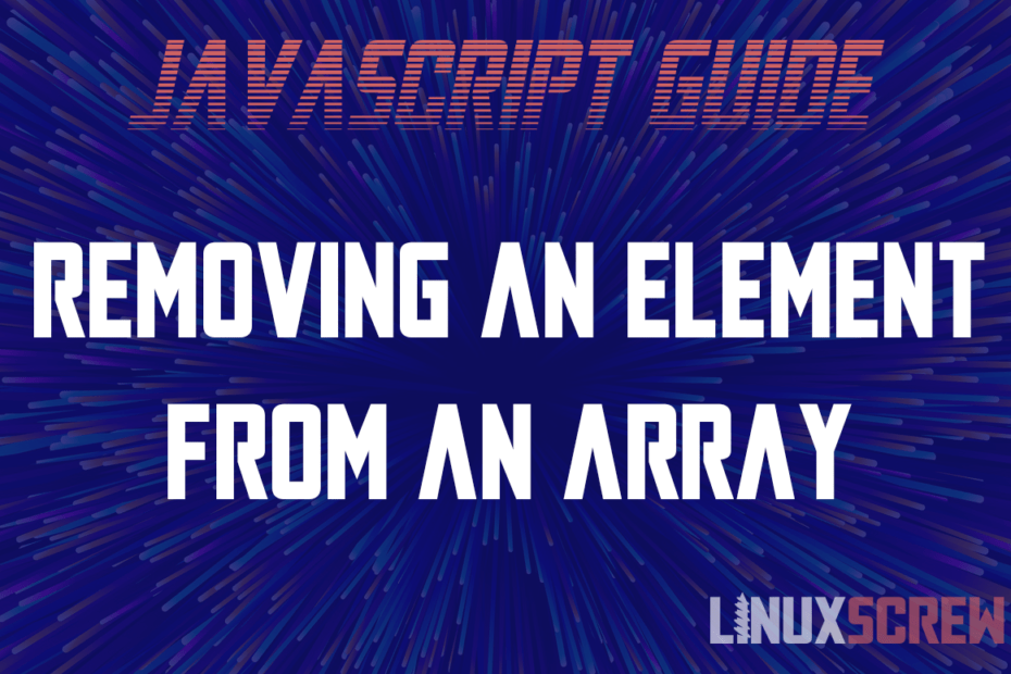 Removing an Element From an Array in JavaScript