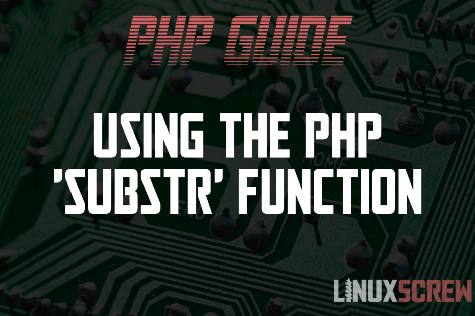 Using the PHP 'substr' Function