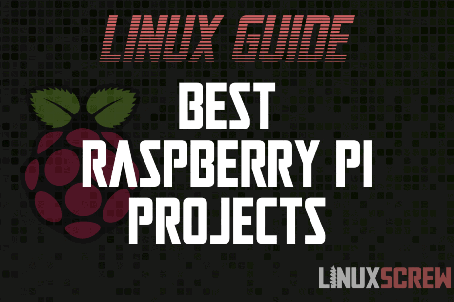Best Raspberry Pi and Pi Zero Projects