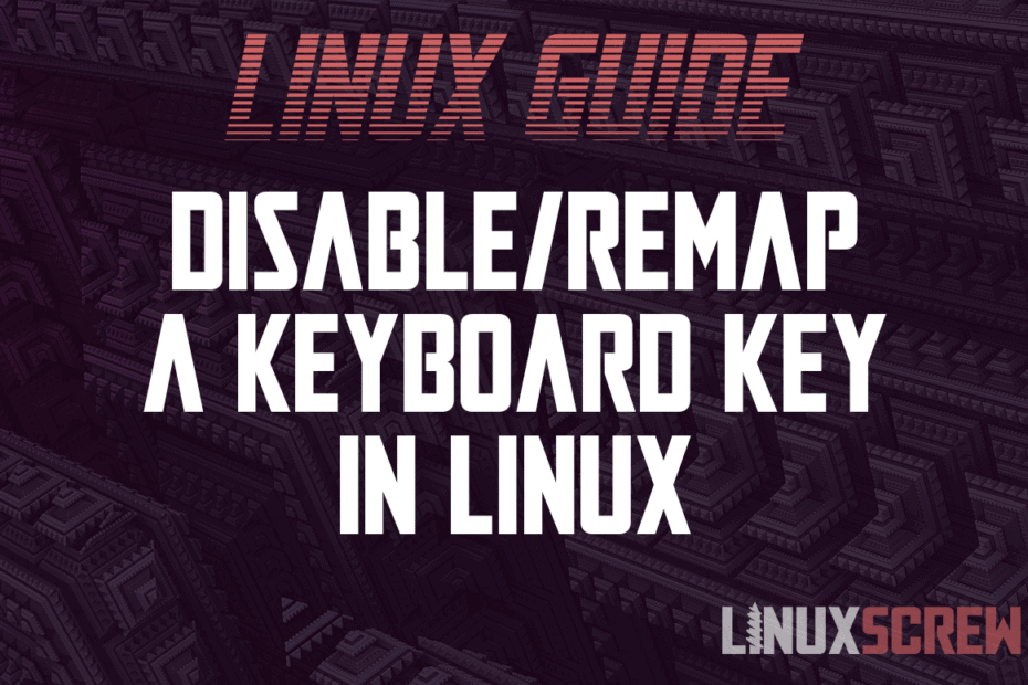 disable remap a keyboard key in Linux