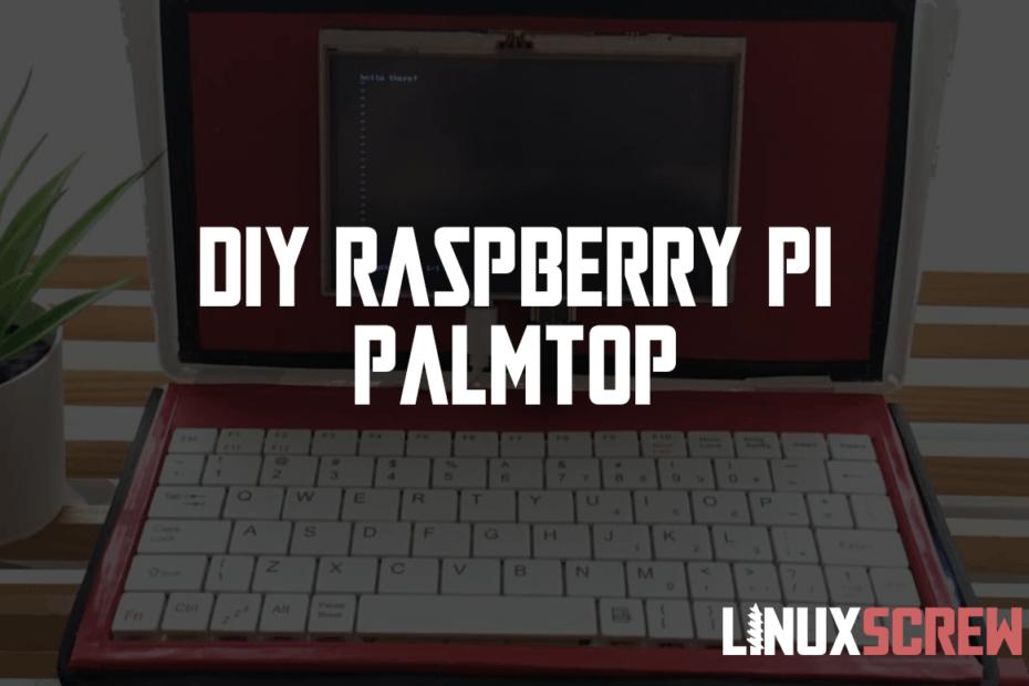 DIY Raspberry Pi Palmtop