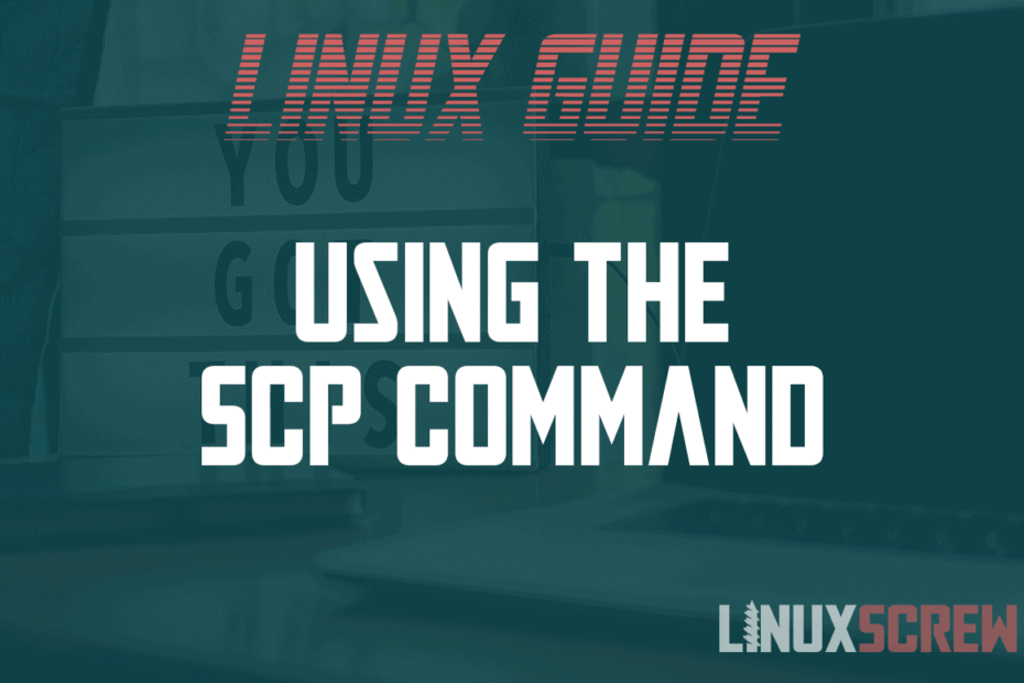 Using the SCP Command