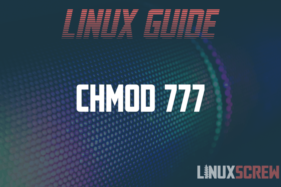 What Is chmod 777