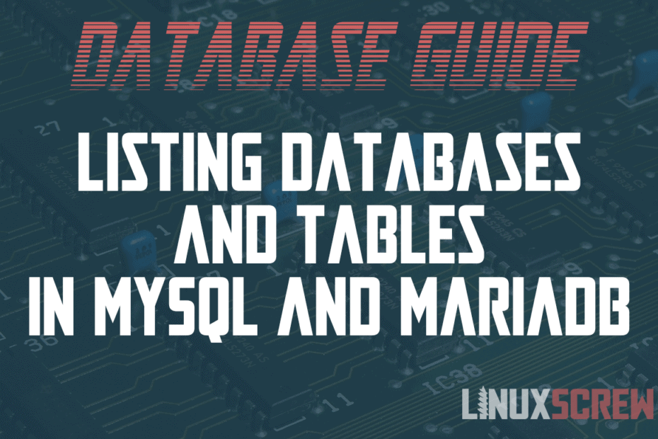 mysql mariadb list databases tables