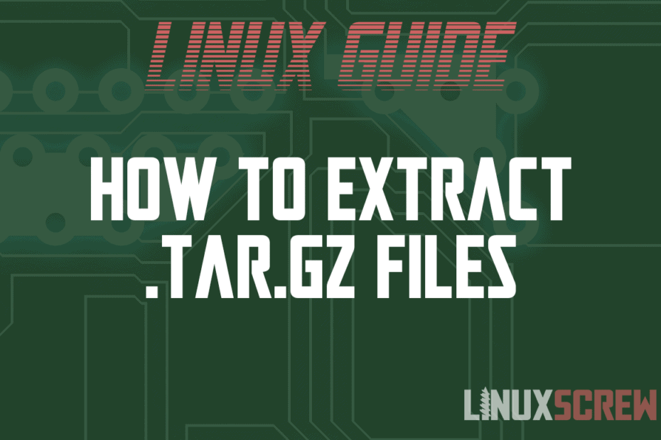 How to Extract .tar.gz Files