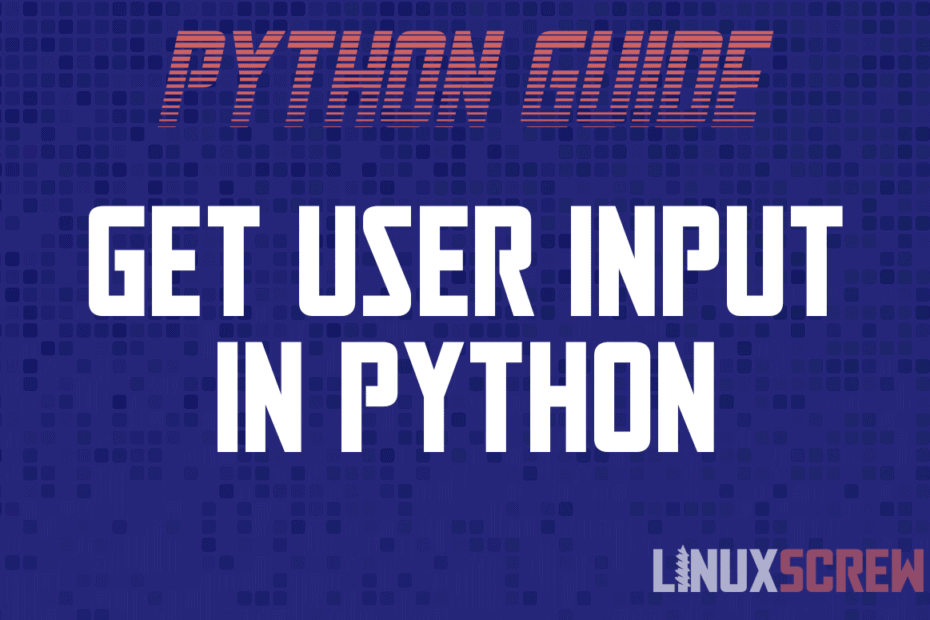 Get User Input in Python