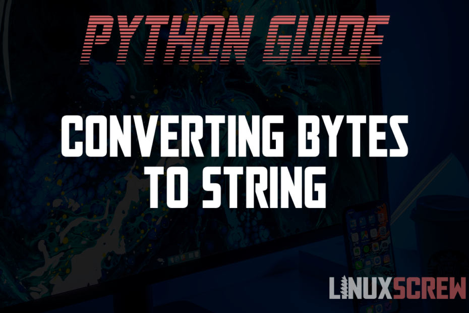 Converting Bytes To String