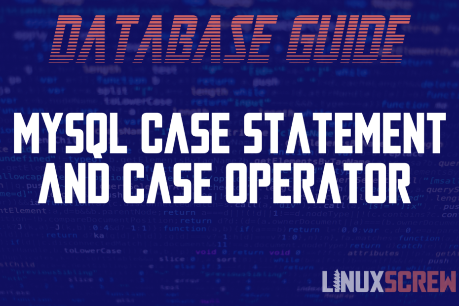 MySQL CASE Statement and CASE Operator