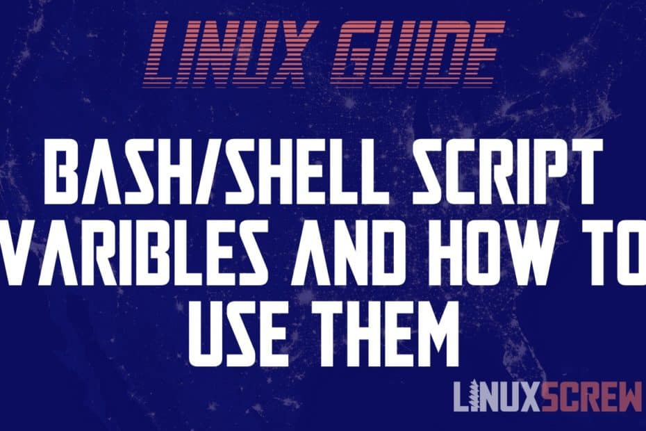 Bash Variables and How to Use Them