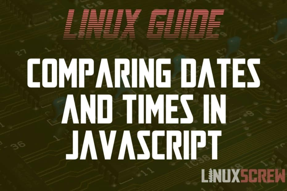 JavaScript Compare Dates