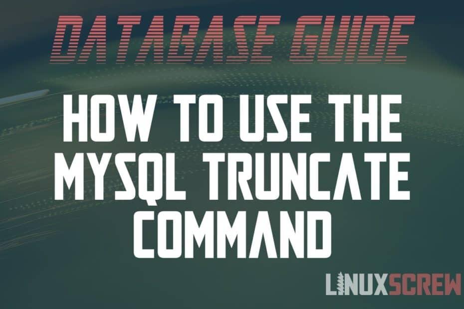 MySQL Truncate