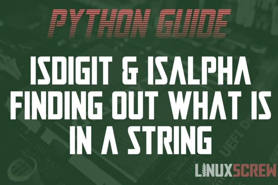 Python isdigit isalpha