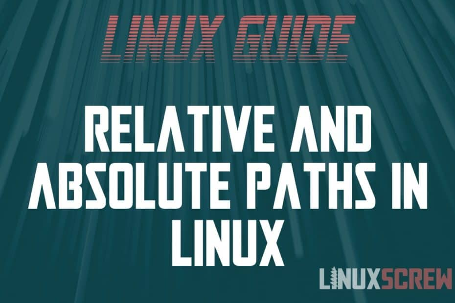 Absolute Paths in Linux