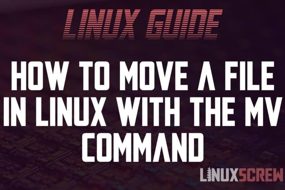 Linux Move File mv