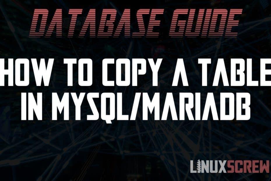 Mysql MariaDB Copy Table
