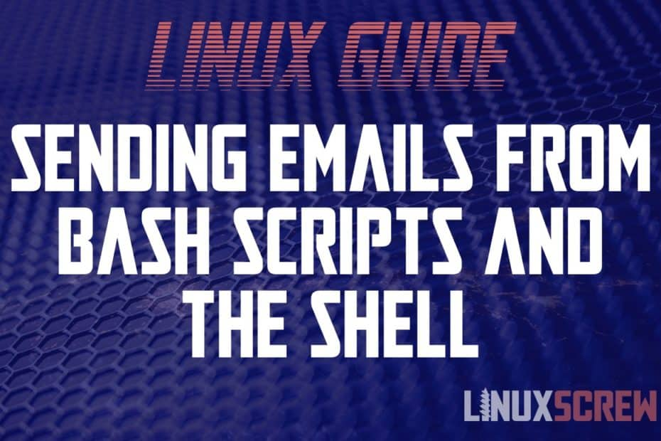 Sending Emails from Bash/Command Line