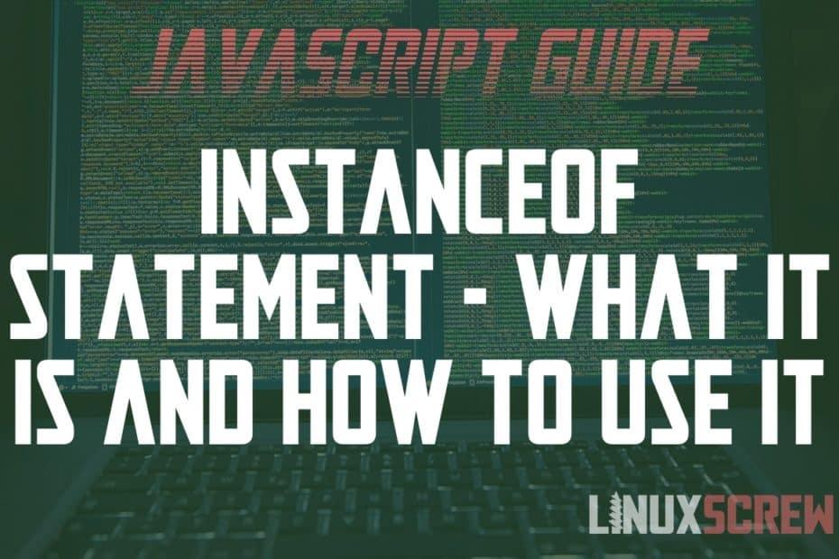 JavaScript instanceof Operator