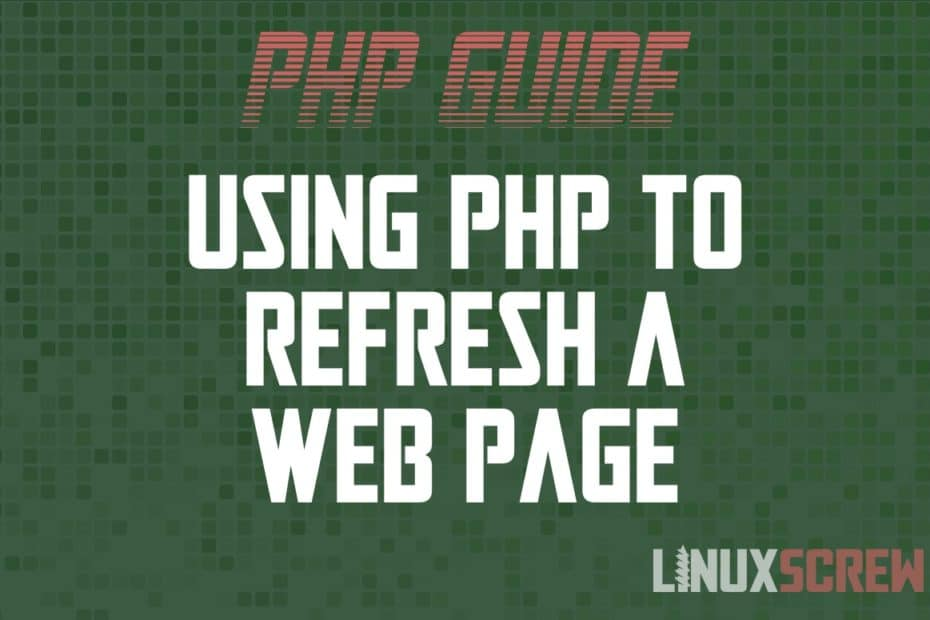 PHP Refresh Page