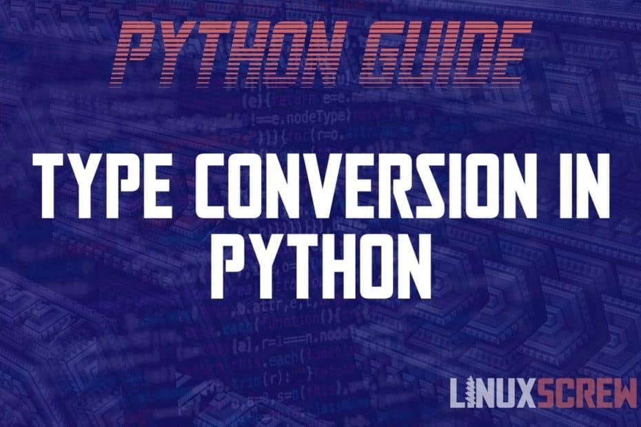 Python Type Conversion