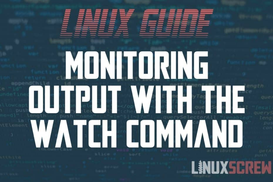Linux watch command