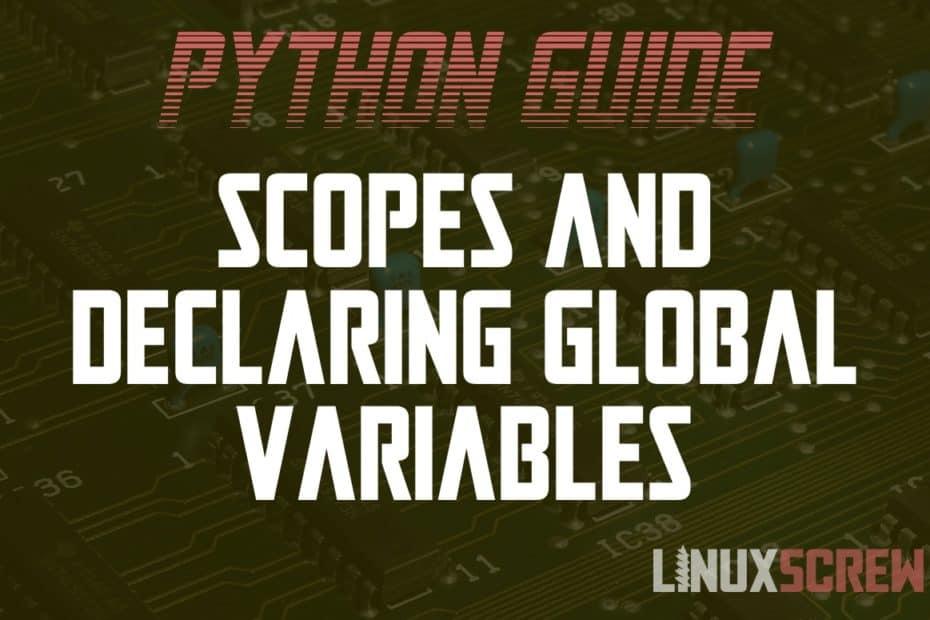 Python Scopes & Global Variables